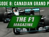 The F1 Magazine - Canadian Grand Prix (Ep.8)