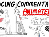 Video: Crazy motorsports commentary, animated!